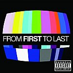 From First To Last From First To Last (Parental Advisory)