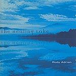 Rudy Adrian The Healing Lake