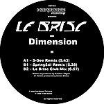 Le Brisc Dimension (3-Track Remix Maxi-Single)