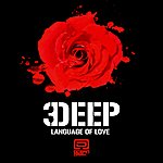3Deep Language Of Love (2-Track Single)