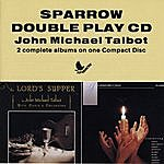 John Michael Talbot The Lord's Supper/Be Exalted