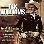 Tex Williams Smoke! Smoke! Smoke!