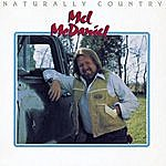 Mel McDaniel Naturally Country