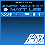 Andy Whitby Will 2 Ill (2-Track Single)
