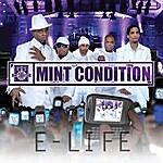 Mint Condition E-LIFE