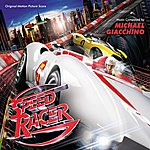 Michael Giacchino Speed Racer: An Original Soundtrack Recording