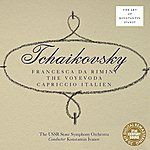 USSR State Symphony Orchestra Tchaikovsky: Francesca Da Rimini, The Voyevoda, Italian Capriccio