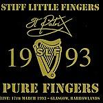 Stiff Little Fingers Pure Fingers