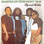 Sly & Robbie Masters Of Ceremony Dub