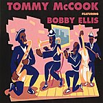 Tommy McCook Tommy McCook Featuring Bobby Ellis