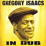 Gregory Isaacs In Dub