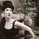 Jill Tracy The Bittersweet Constrain