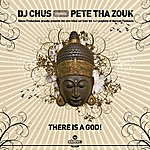 DJ Chus There Is A God (Single)