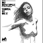 DJ Disciple Work It Out (Gilbert Le Funk Radio Edit) (Single)
