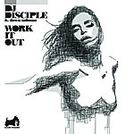 DJ Disciple Work It Out (Gilbert Le Funk Original Club Mix)