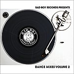 Danity Kane Bad Boy Records Presets: Dance Mixes, Vol.2
