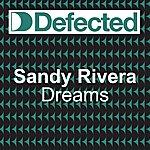 Sandy Rivera Dreams (7-Track Maxi-Single)