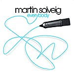 Martin Solveig Everybody (4-Track Maxi-Single)