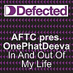 ATFC In And Out Of My Life (3-Track Maxi-Single)