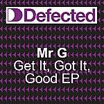 Mr. G Get It Got It Good EP
