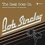 Bob Sinclar The Beat Goes On (6-Track Maxi-Single)