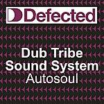 Dubtribe Sound System Auto Soul (6-Track Maxi-Single)