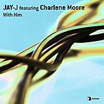Jay-J With Him (3-Track Maxi-Single)