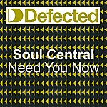 Soul Central Need U Now (4-Track Maxi-Single)