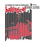 Danny J Lewis Ballistica (3-Track Maxi-Single)