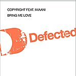 Copyright Bring Me Love (4-Track Maxi-Single)