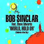 Bob Sinclar World, Hold On (Single)