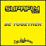 Supafly Inc. Be Together (5-Track Remix Maxi-Single)