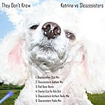 Katrina They Don't Know (6-Track Maxi-Single)