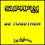 Supafly Inc. Be Together (Danny Dove & Steve Smart Club Vocal Mix)