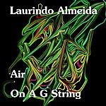 Laurindo Almeida Air On A G String