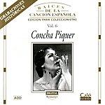 Concha Piquer Raíces De La Canción Española, Vol.6: Concha Piquer