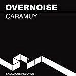 Overnoise Caramuy (2-Track Single)