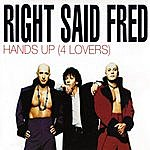 Right Said Fred Hands Up (For Lovers) (4-Track Maxi-Single)
