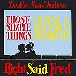 Right Said Fred Those Simple Things (4-Track Maxi-Single)