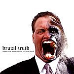 Brutal Truth Sounds Of The Animal Kingdom; Kill Trend Suicide (Parental Advisory)