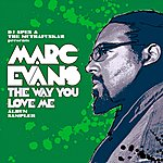 Marc Evans The Way You Love Me: Album Sampler (2-Track Single)