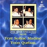 Ustad Nusrat Fateh Ali Khan Tere Sohne Madine Toon Qurban, Vol.102