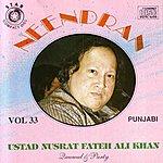 Ustad Nusrat Fateh Ali Khan Neendran, Vol.33
