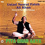 Ustad Nusrat Fateh Ali Khan Piya Ghar Aaya, Vol.36