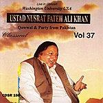 Ustad Nusrat Fateh Ali Khan Washington University, Vol.37