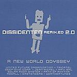 Dissidenten Remix.ed 2.0 - A New World Odyssey