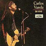 Carlos Varela Carlos Varela En Vivo