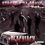 BlackJack Street 2 Da Grave