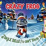 Crazy Frog Jingle Bells / U Can't Touch This