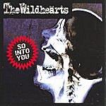 The Wildhearts So Into You (3-Track Maxi-Single)